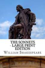 The Sonnets - Large Print Edition