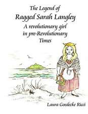 The Legend of Ragged Sarah Langley