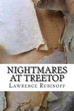 Nightmares at Treetop