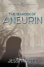 The Warden of Aneurin