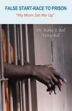False Start-Race to Prison