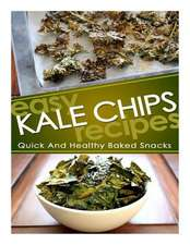 Easy Kale Chips Recipes