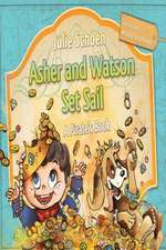 Asher and Watson Set Sail