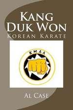 Kang Duk Won Korean Karate