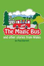 The Magic Bus and Other Stories from Wales