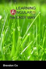 Learning Angularjs the Easy Way