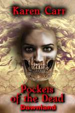 Pockets of the Dead