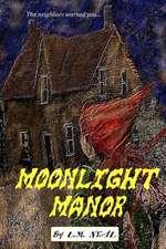 Moonlight Manor