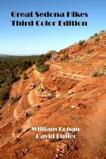 Great Sedona Hikes Third Color Edition