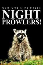 Night Prowlers! - Curious Kids Press
