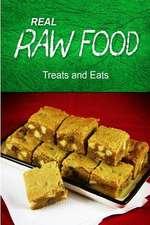 Real Raw Food - Treats and Eats