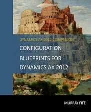 Configuration Blueprints for Dynamics Ax 2012