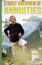 A Brief Overview of Annuities