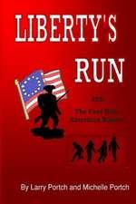 Liberty's Run