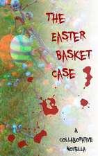 The Easter Basket Case