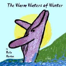 The Warm Waters of Winter