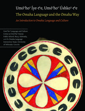 The Omaha Language and the Omaha Way: An Introduction to Omaha Language and Culture