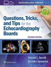 Questions, Tricks, and Tips for the Echocardiography Boards