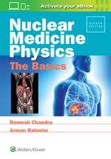 Nuclear Medicine Physics: The Basics