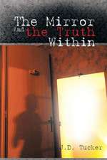 The Mirror and the Truth Within