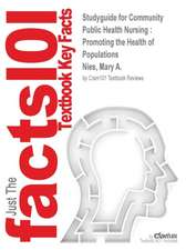 Studyguide for Community Public Health Nursing:  Promoting the Health of Populations by Nies, Mary A., ISBN 9780323188197