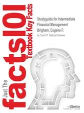 Studyguide for Intermediate Financial Management by Brigham, Eugene F., ISBN 9781111530259