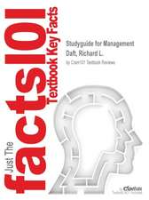 Studyguide for Management by Daft, Richard L., ISBN 9781285931326
