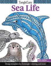 Tangleeasy Sea Life:  Design Templates for Zentangle(r), Coloring, and More
