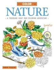 Seek, Color, Find Nature: A Treasure Hunt and Coloring Adventure