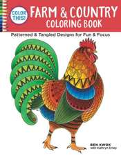 Color This! Farm & Country Coloring Book