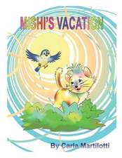 Mishi's Vacation