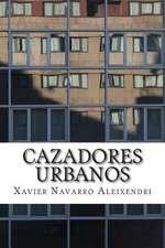 Cazadores Urbanos
