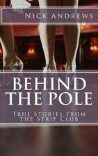 Behind the Pole