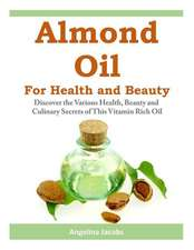 Almond Oil for Health and Beauty
