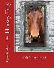 Horsey Troy