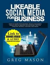 Likeable Social Media for Business