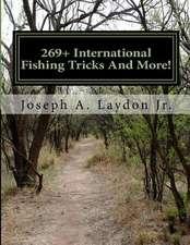269+ International Fishing Tricks and More!