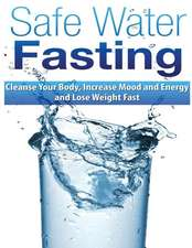 Safe Water Fasting