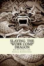 Slaying the Work Comp Dragon