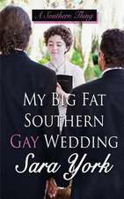 My Big Fat Southern Gay Wedding