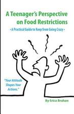 A Teenager's Perspective on Food Restrictions