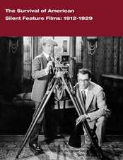 The Survival of American Silent Feature Films