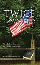 Twice a Warrior