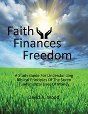Faith Finances Freedom
