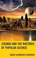 Cosmos and the Rhetoric of Popular Science