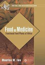 Food as Medicine:  Functional Food Plants of Africa
