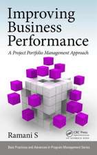 Improving Business Performance:  A Project Portfolio Management Approach