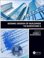Seismic Design of Buildings to Eurocode 8, Second Edition