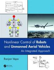 Nonlinear Control of Robots and Unmanned Aerial Vehicles