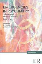 Emergencies in Psychiatry in Low- And Middle-Income Countries, Second Edition